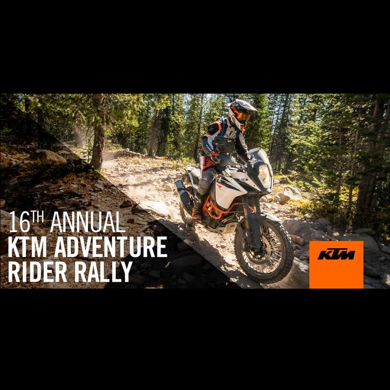 Motorcycle Event: 16th Annual KTM Adventure Rider Rally